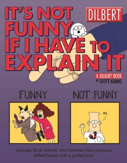 It's Not Funny If I Have to Explain It (Paperback)