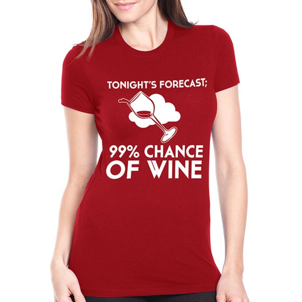 Women's 99-percent Chance of Wine Tonight Cotton T-shirt