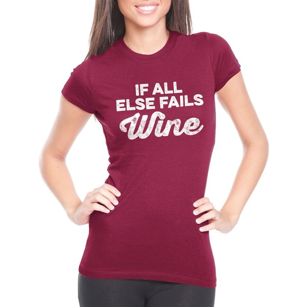 Women's If All Else Fails Wine Cotton T-shirt