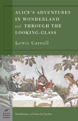 Alice in Wonderland / Through the Looking Glass (Paperback)