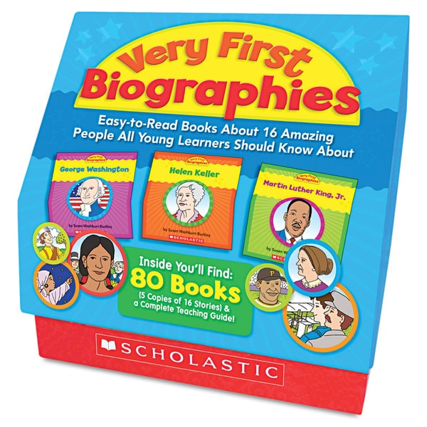 Scholastic Very First Biographies Eight pages/16 Books and Teaching Guide for PreK-K
