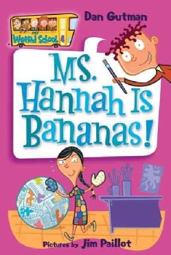 Ms. Hannah Is Bananas! (Paperback)