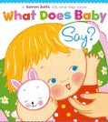 What Does Baby Say? (Board book)