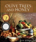 Olive Trees And Honey: A Treasury Of Vegetarian Recipes From Jewish Communities Around The World (Hardcover)