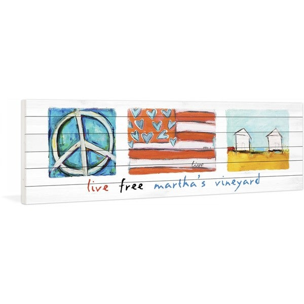 """Marmont Hill - """"Live Free Martha's Vineyard"""" by Tori Campisi Painting Print on White Pine Wood"""