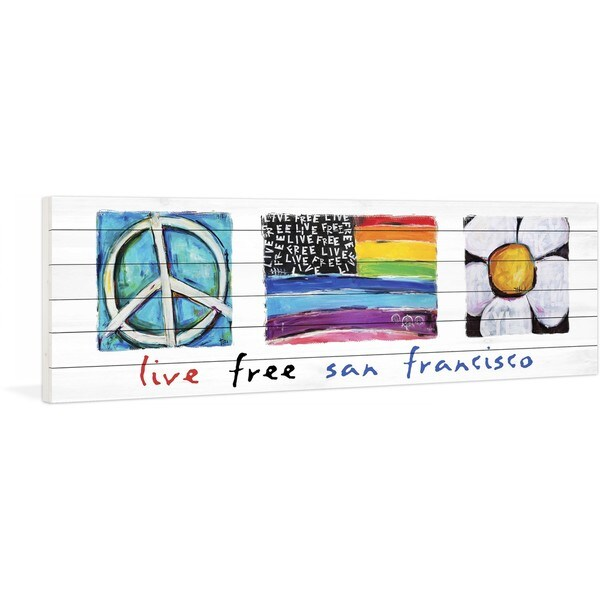 Marmont Hill - Live Free San Francisco by Tori Campisi Painting Print on White Pine Wood