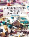 Chinese Knots for Beaded Jewellery (Paperback)