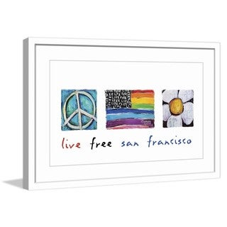 "Marmont Hill - ""Live Free San Francisco"" by Tori Campisi Painting Print in Frame"