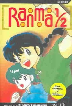 Ranma 1/2 13: You're the Only Man I Consider My Rival, Ryoga (Paperback)