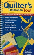 All-In-One Quilter's Reference Tool: Easy-to-follow Charts, Tables & Illustrations, Yardage Requirements, Cutting... (Paperback)