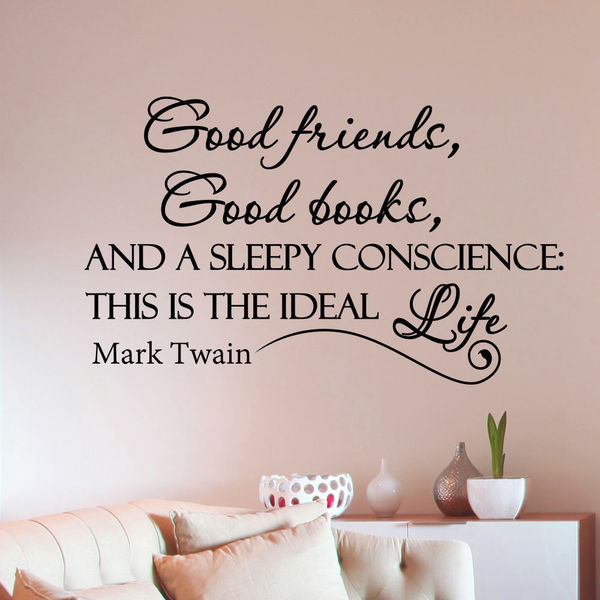 Mark Twain Quote Good Friends Good Books Vinyl Sticker Wall Art