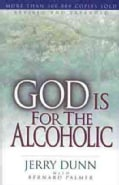 God Is for the Alcoholic (Paperback)