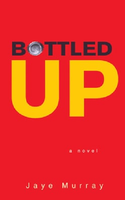 Bottled Up (Paperback)
