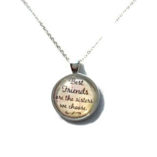 Atkinson Creations Best Friends Are The Sisters We Choose Glass Pendant Necklace