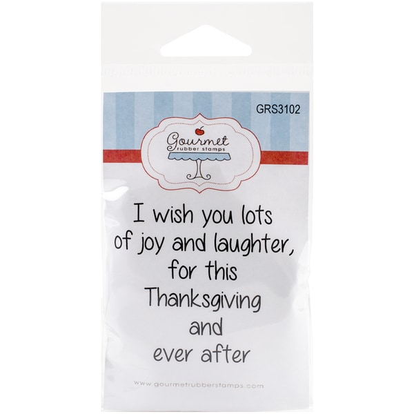 Gourmet Rubber Stamps Cling Stamps 2.75inX4.75inI Wish You Lots Of Joy & Laughter