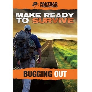 Make Ready to Survive Bugging Out