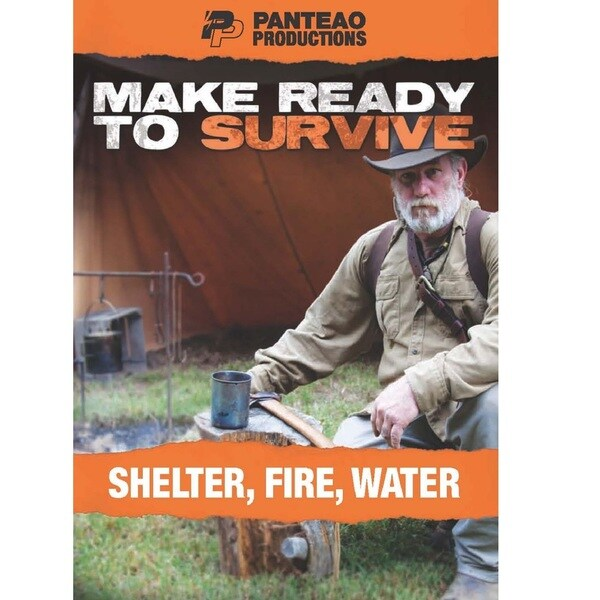 Make Ready to Survive Shelter- Fire - Water