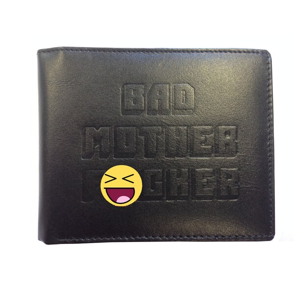 Bad Mother F*cker Embossed Black Leather Wallet