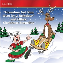 Dr. Elmo - Grandma Got Run Over by a Reindeer
