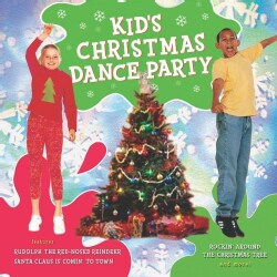 Various - Kid's Christmas Dance Party