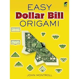 Dover PublicationsEasy Dollar Bill Origami