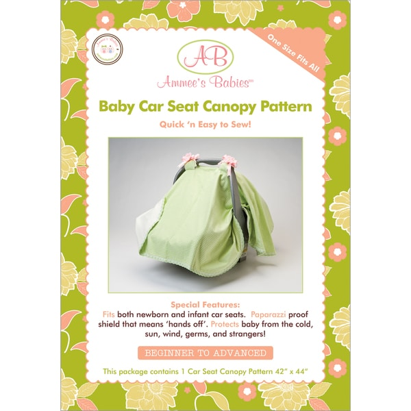 Ammee's Babies Sewing PatternsCar Seat Canopy