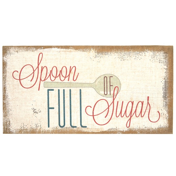 Stratton Home Decor 'Spoon Full of Sugar' Typography Burlap Art