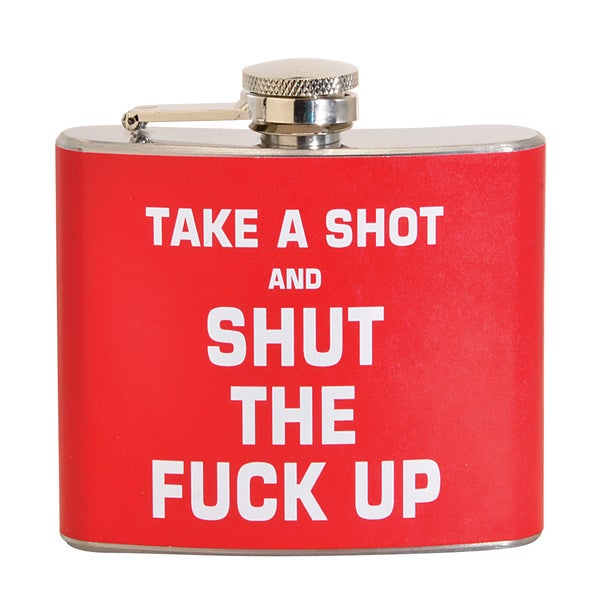 Take a Shot and Shut The F*** Up Fun 5-ounce Red Party Flask