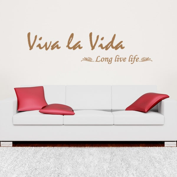 Viva La Vida Quote Phrases Wall Decal