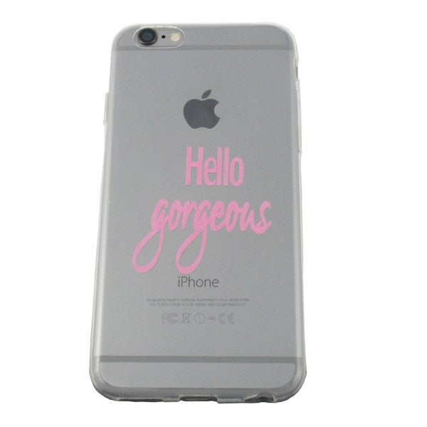 'Hello Gorgeous' Transparent Flexible iPhone 6/6s Case