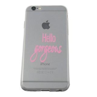 'Hello Gorgeous' Transparent Flexible iPhone 6/6s Case