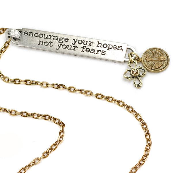 Sweet Romance Encourage Your Hopes Not Your Fears Inspirational Message Bar Necklace
