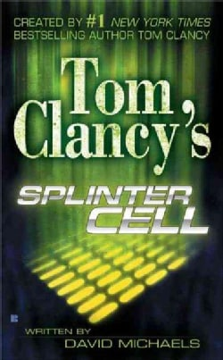 Tom Clancy's Splinter Cell (Paperback)