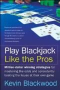 Play Blackjack Like The Pros (Paperback)