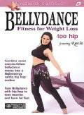 Bellydance Fitness for Weight Loss with Rania: Too Hip (DVD)