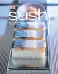 Sushi: Taste and Technique (Hardcover)