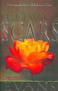 Healed Without Scars (Paperback)