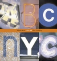 ABC/NYC: A Book About Seeing New York City (Hardcover)