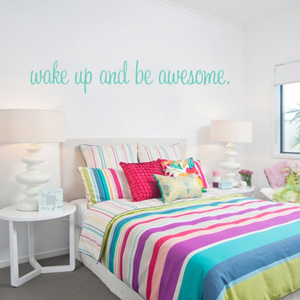 Wake Up And Be Awesome 22-inch x 4-inch Bedroom Wall Decal