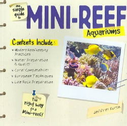 The Simple Guide To Mini-reef Aquariums (Paperback)