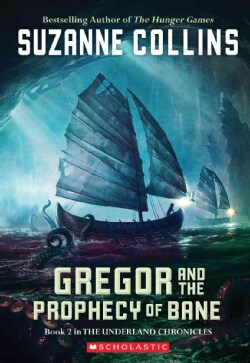 Gregor And The Prophecy Of Bane (Paperback)