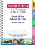 Survival Tips For Women With Ad/hd: Beyond Piles, Palms & Post-its (Paperback)