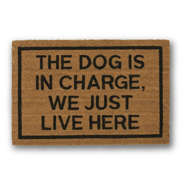 Clever Doormats The Dog is in Charge We Just Live Here Brown Coir Doormat (20in x30in)