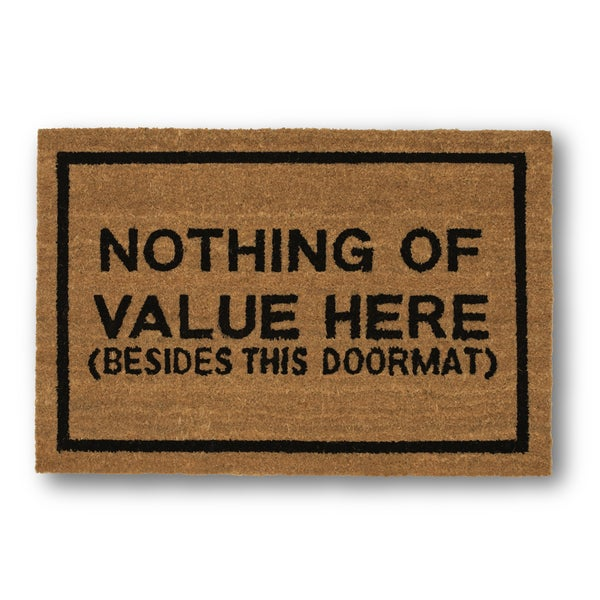 Clever Doormats Nothing of Value Here Brown Coir Doormat (20in x30in)