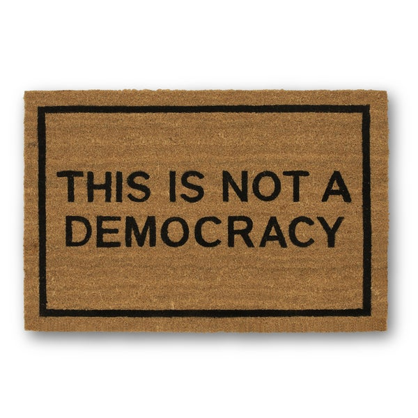 Clever Doormats This is Not A Democracy Brown Coir Doormat (20in x30in)