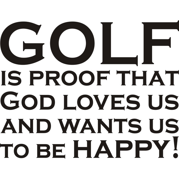 Design on Style 'Golf Is Proof That God Loves Us' Vinyl Wall Art Humor Decor Lettering 16730282