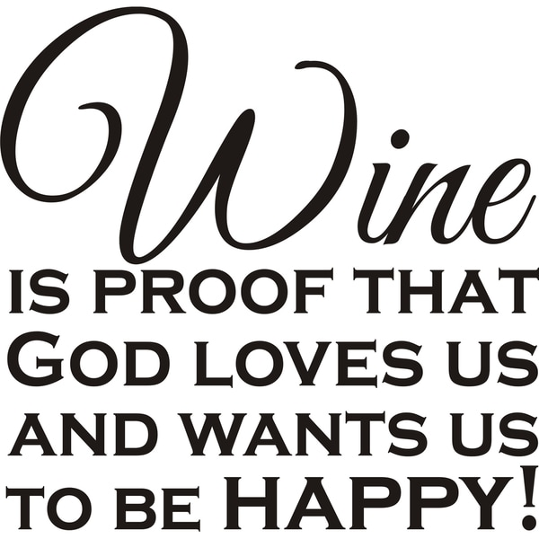 Design on Style 'Wine Is Proof That God Loves Us' Vinyl Wall Art Humor Decor Lettering 16730286