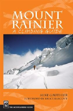 Mount Rainier: A Climbing Guide (Paperback)