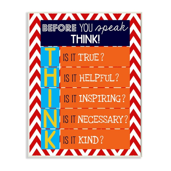 Before You Speak Think Textual Art Wall Plaque
