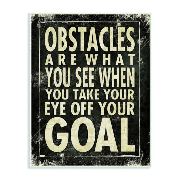 Obstacles are What You See Inspirational Art Wall Plaque
